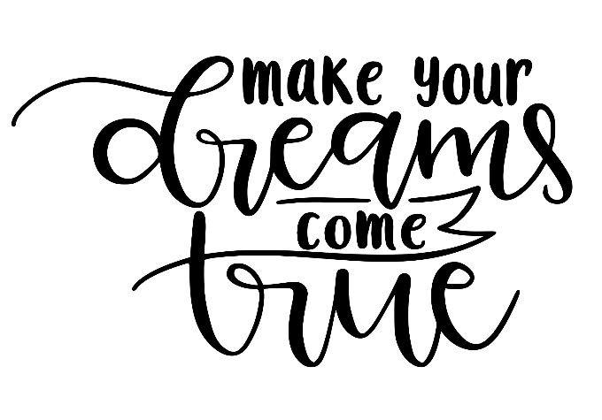let (or make) your dreams come true ($40)