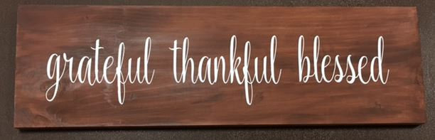 grateful thankful blessed ($40)