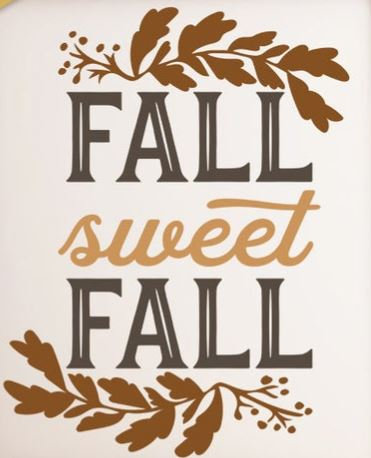 FUNDRAISER fall sweet fall ($40)
