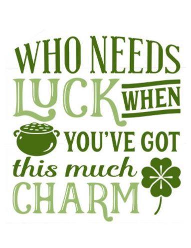 Who Needs Luck ($35)