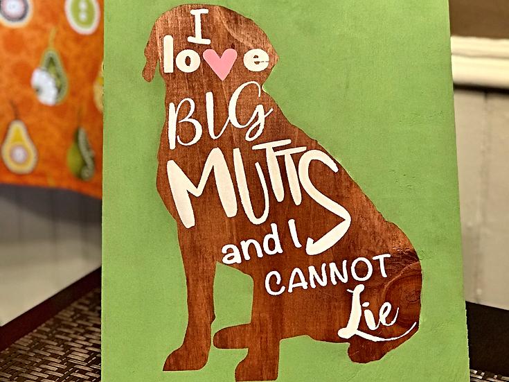 I love big mutts ($30)