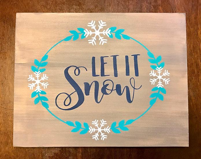 Let it snow ($30)