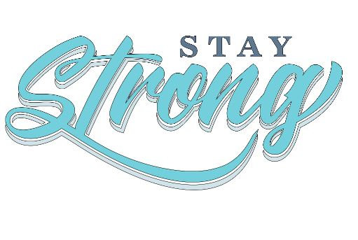 FUNDRAISER Stay Strong ($40)