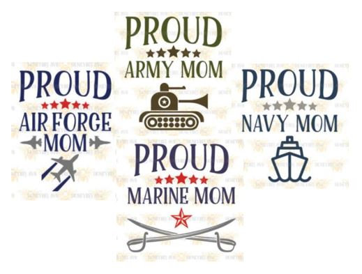 Proud Military Mom - all branches ($35)