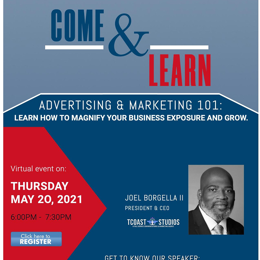 Come & Learn : Advertising & Marketing 101