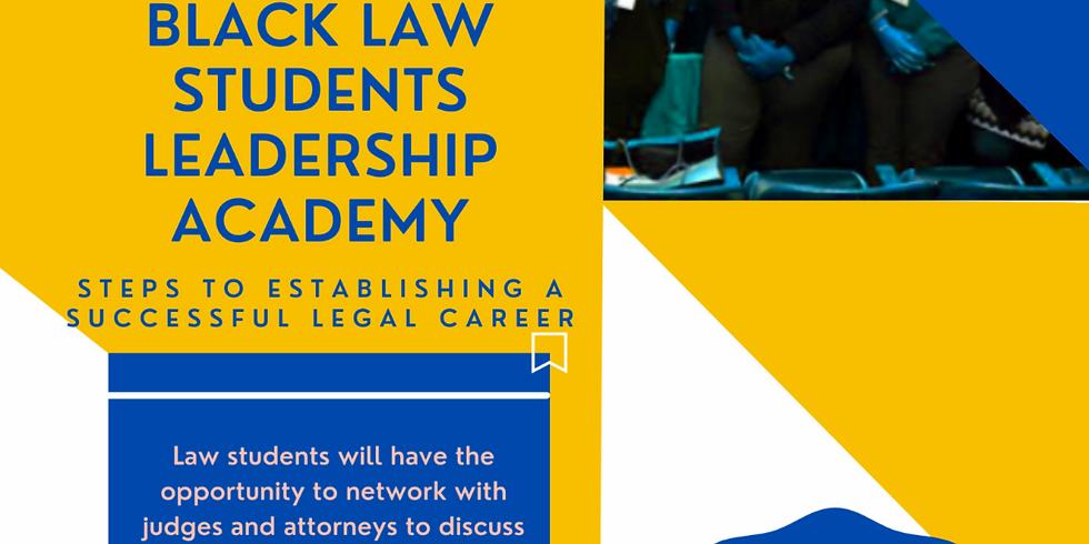 Black Law Students Leadership Academy