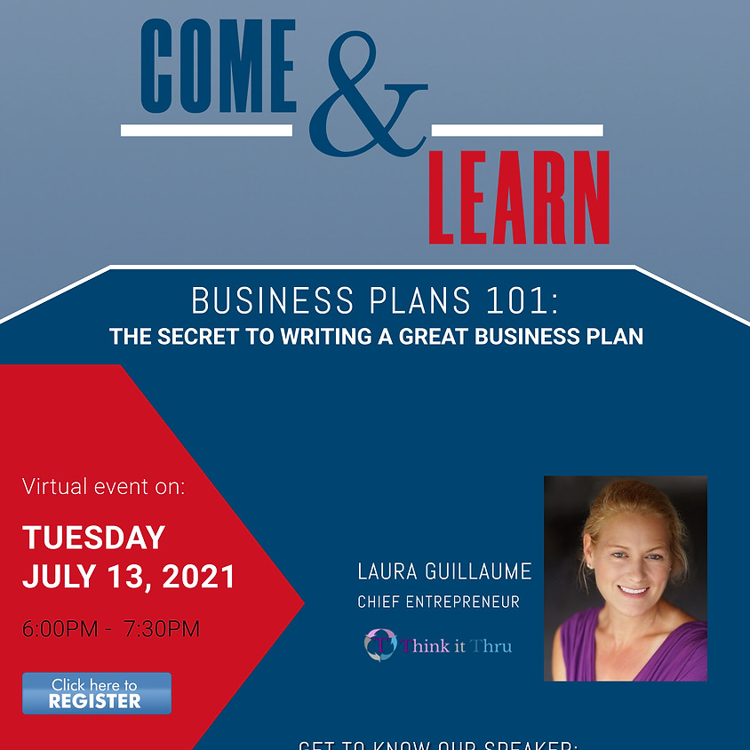 """Come and Learn Webinar July 13th- """"The Secret to Writing a Great Business Plan"""