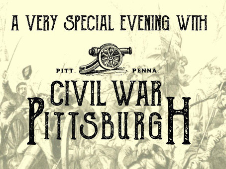 """A Very Special Evening with Civil War Pittsburgh!"""