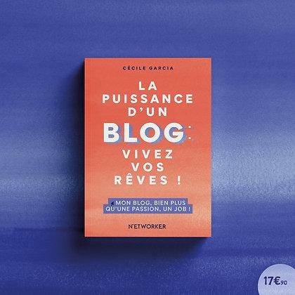 La puissance d'un blog - Le livre