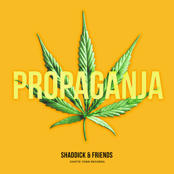 New release : PROPAGANJA 420 - Shaddick & Friends
