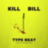 KILL BILL TYPE BEAT.png