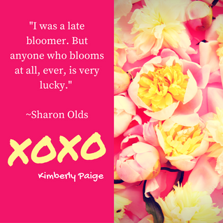 On Being a Late Bloomer...
