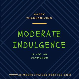 A Moderate Indulgence
