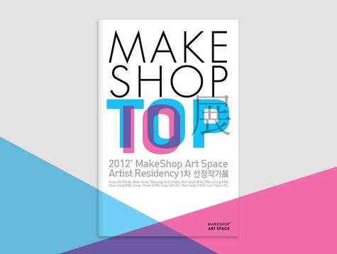 MAKESHOP 1st top10 exhibition