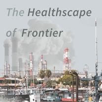 The healthscape of frontier健康聚落再生_以林園中芸為例