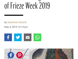 - W Magazine | The Most Instagrammed Art of Frieze Week 2019 https://www.wmagazine.com/story/frieze-