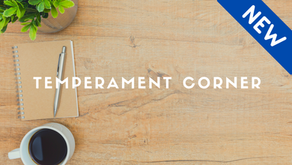 Temperament Corner July/August