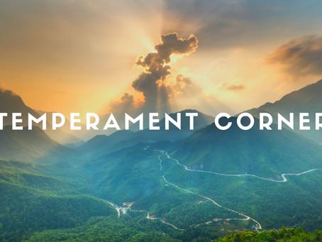 Temperament Corner: May/June