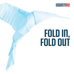 Density512 fold in, fold out