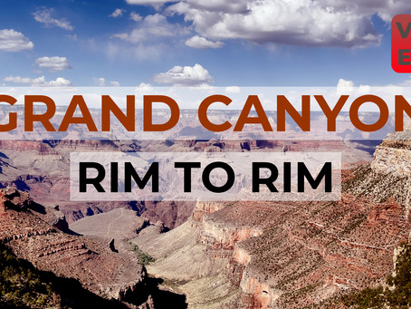 YouTube Weekly VLOG | EP23 | Rim to Rim in the Grand Canyon (26.6 miles in one day)