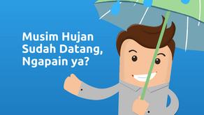 Musim Hujan Ngapain Ya?