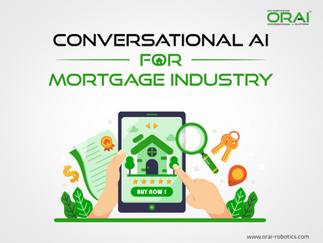 How Conversational AI will Transform Mortgage Industry