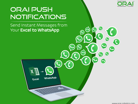 ORAI Push Notifications: Send Instant Messages from Your Excel to WhatsApp