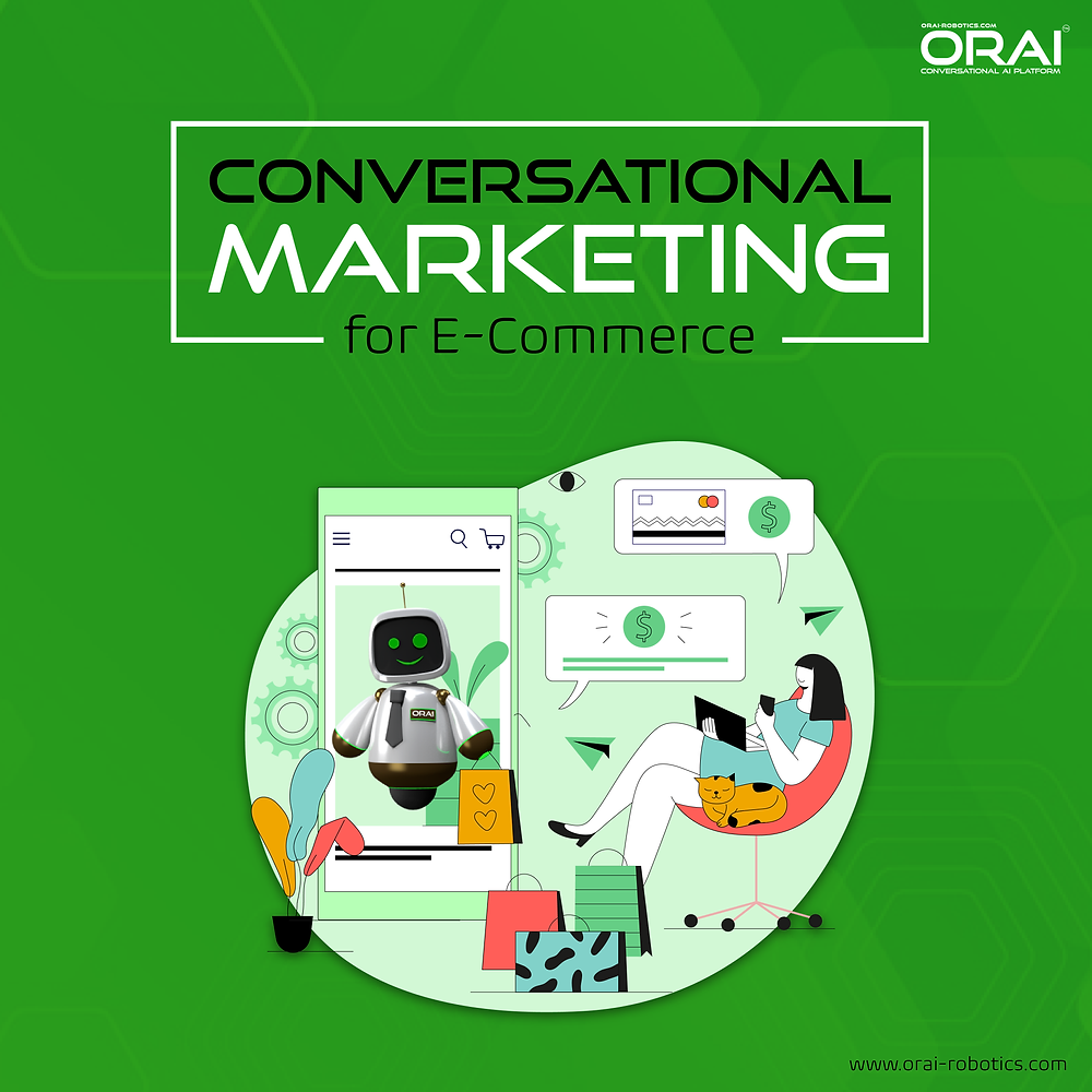 ORAI's blog on what is conversational marketing and how it can improve e-commerce sales.