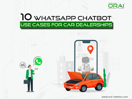 10 Ways Car Dealerships Can Use WhatsApp Chatbot For Customer Communication