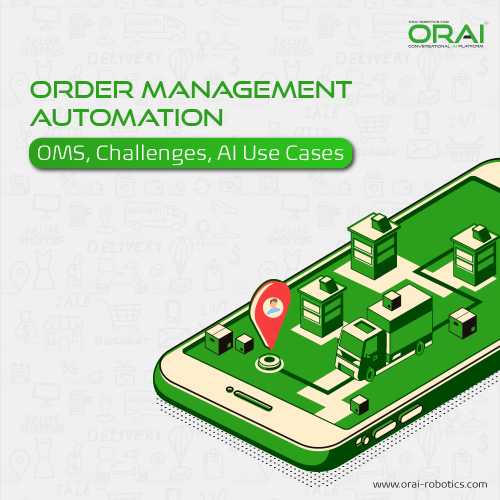 Orai's blog on Order management automation