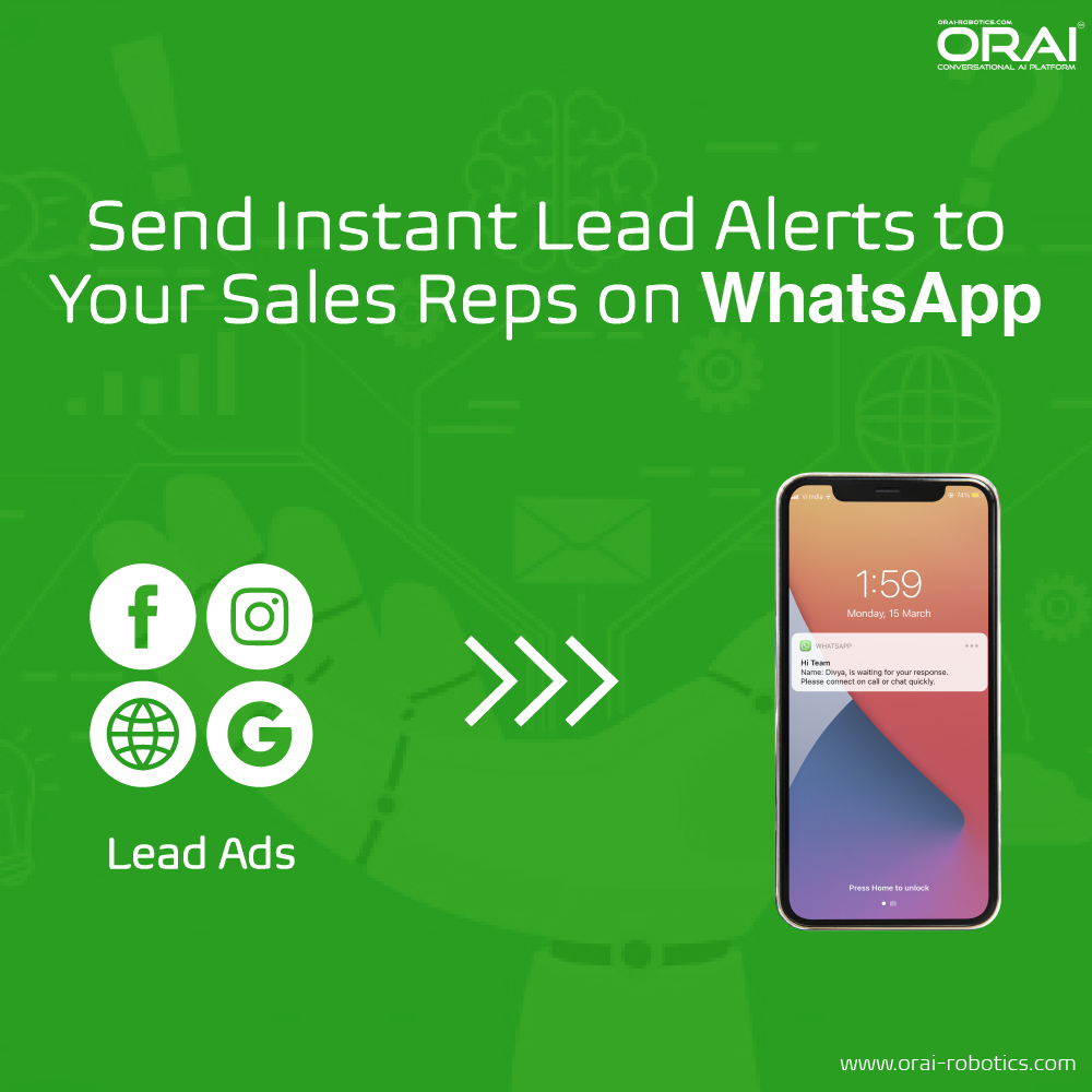 Orai's blog on Send Instant Lead Alerts To Your Sales Reps On WhatsApp