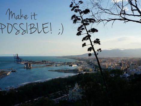 Malaga - make it possible :)