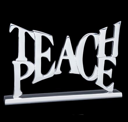 Teach Peace - Inspirational Saying