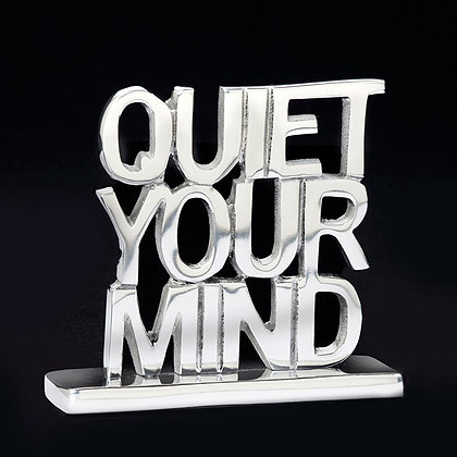 Quiet Your Mind- Inspirational Sayings