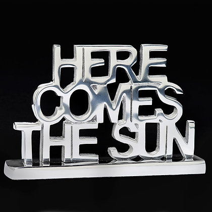 Here Comes the Sun - Inspirational Sayings
