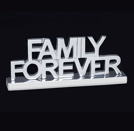Family Forever- Inspirational saying