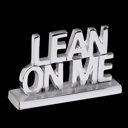 Lean on Me - Inspirational Sayings