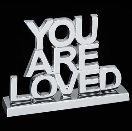 You Are Loved - Inspirational saying