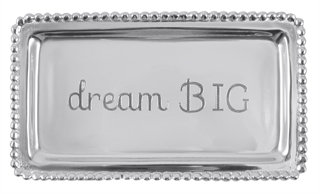 """Dream Big"" Small Tray"
