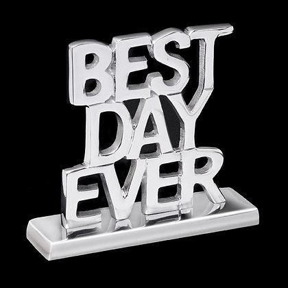 Best Day Ever sculpture