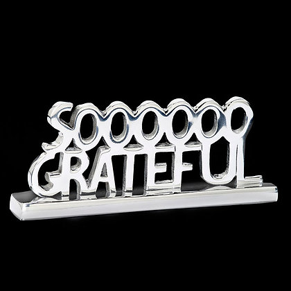 Sooooooooo Grateful sculpture