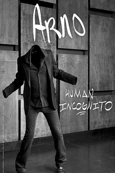 ARNO Human Incognito.jpg