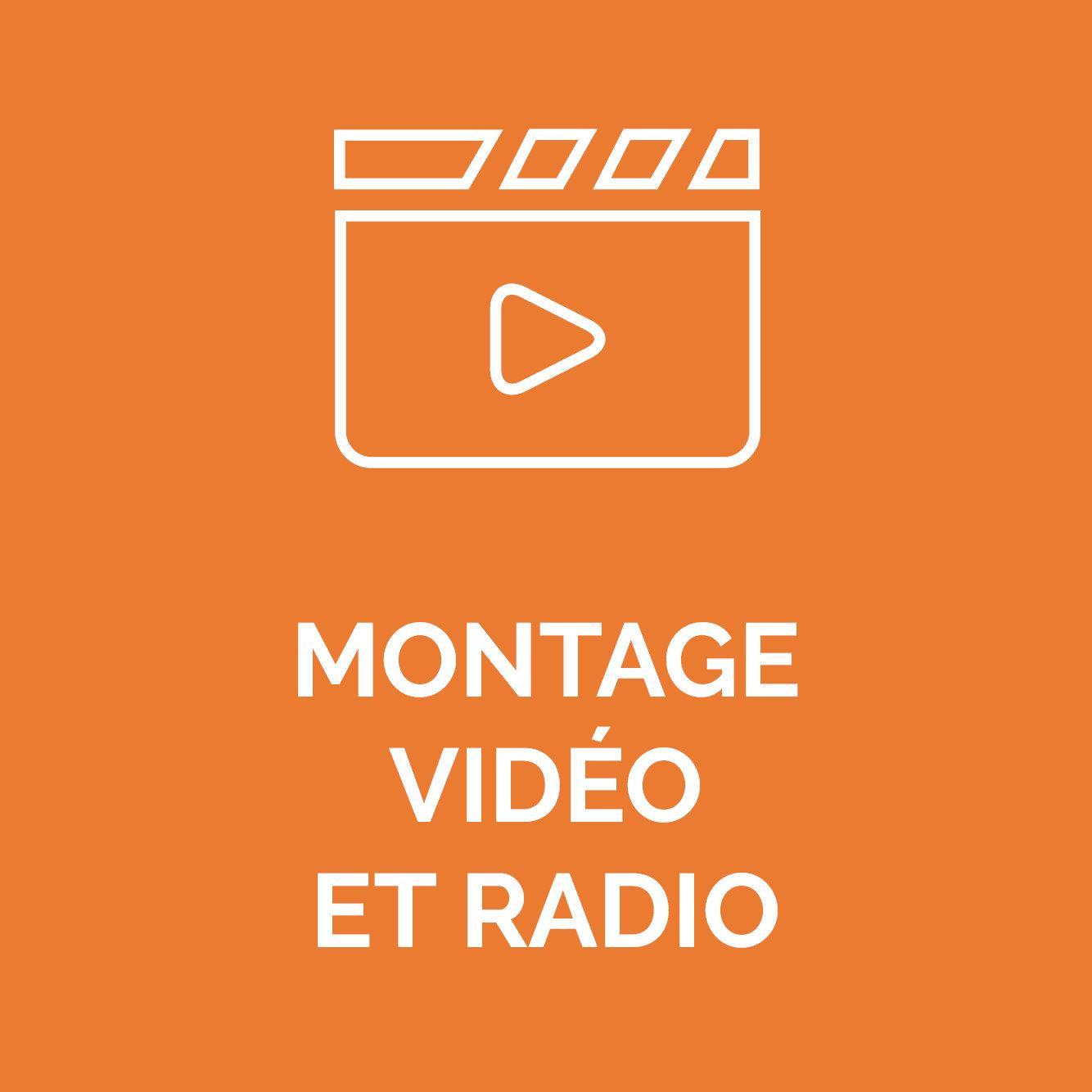 MONTAGE VIDEO ET RADIO