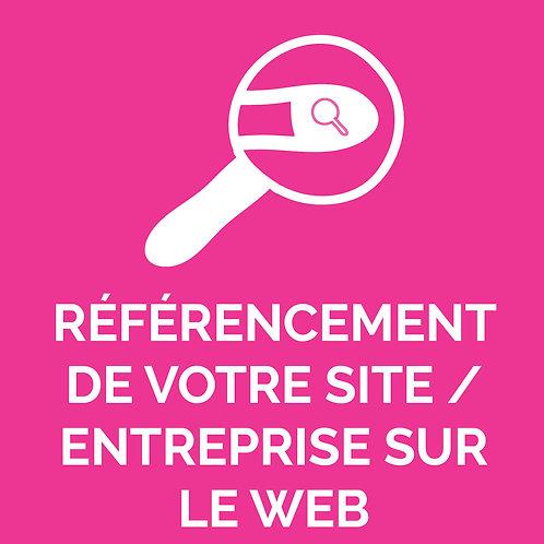 RÉFÉRENCEMENT DE VOTRE SITE / ENTREPRISE SUR LE WEB