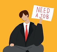 An illustration of a man in a suit holding a sign saying 'Need a Job'