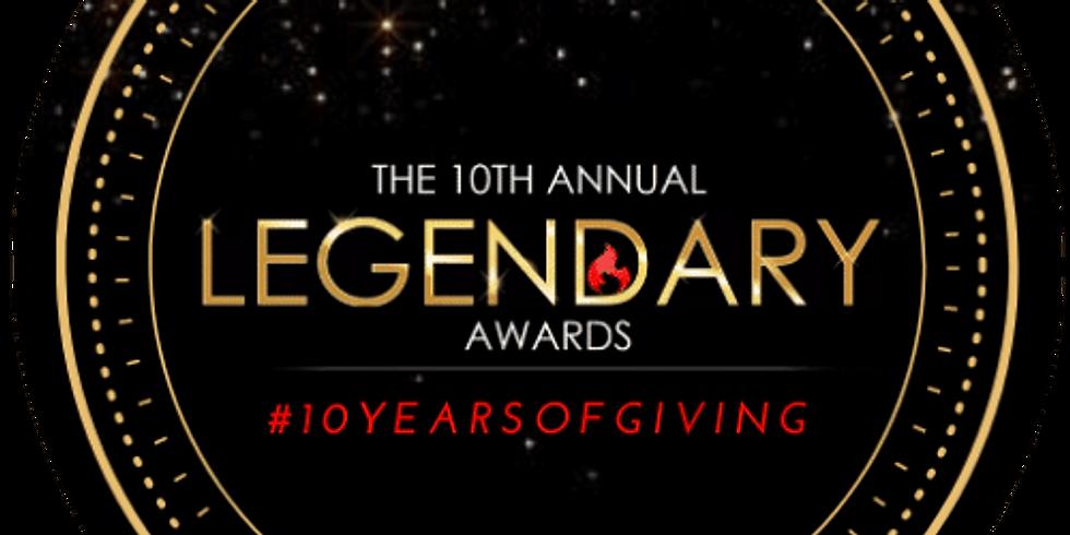 10th Annual Legendary Awards