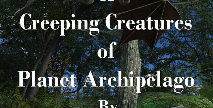 Flying & Creeping Creatures of Planet Archipelago