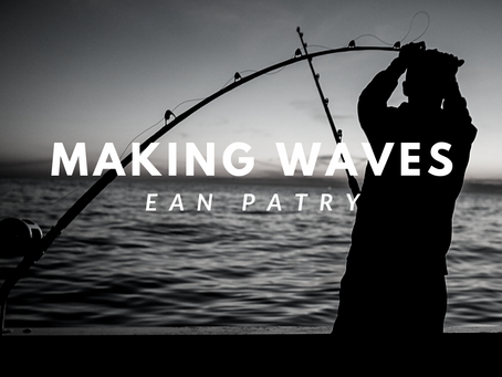 Making Waves x Ean Patry