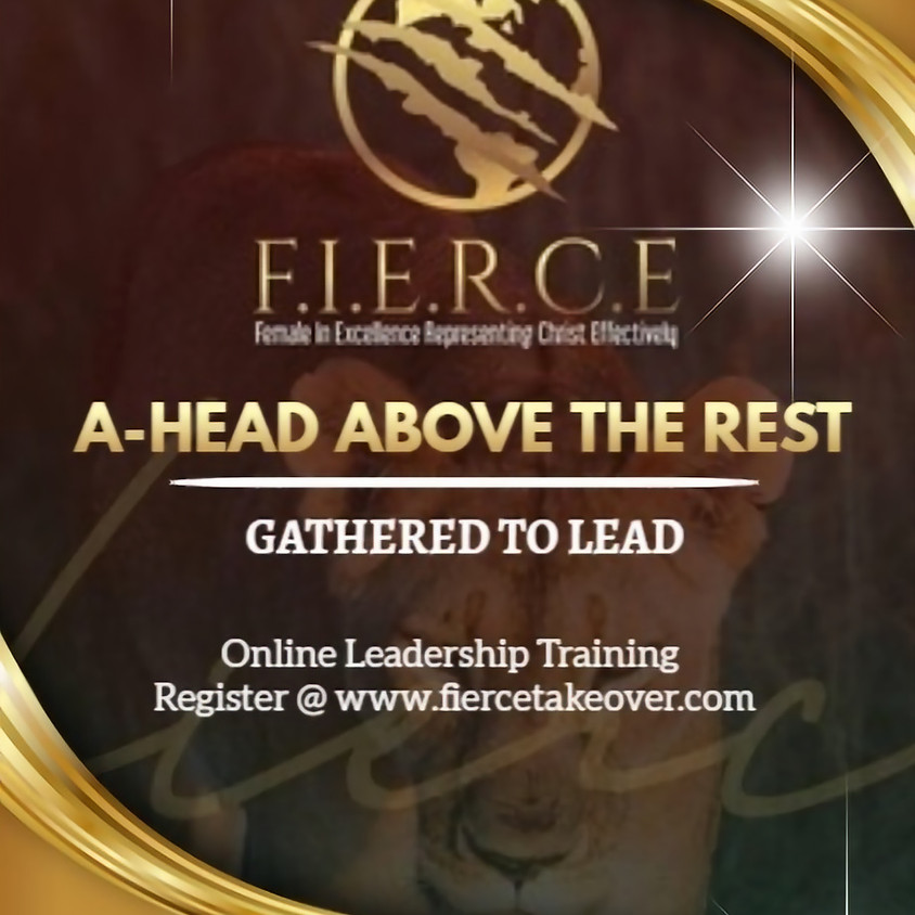 A-Head Above the Rest! Gathered To Lead
