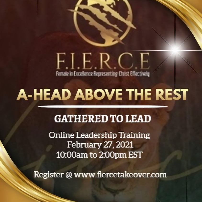 A-Head Above the Rest! Gather To Lead